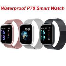 P70 Smart Watch Bluetooth IP68 Waterproof Blood Pressure Heart Rate Monitor Smart Bracelet Women Men Smartwatch for IOS Android цена и фото