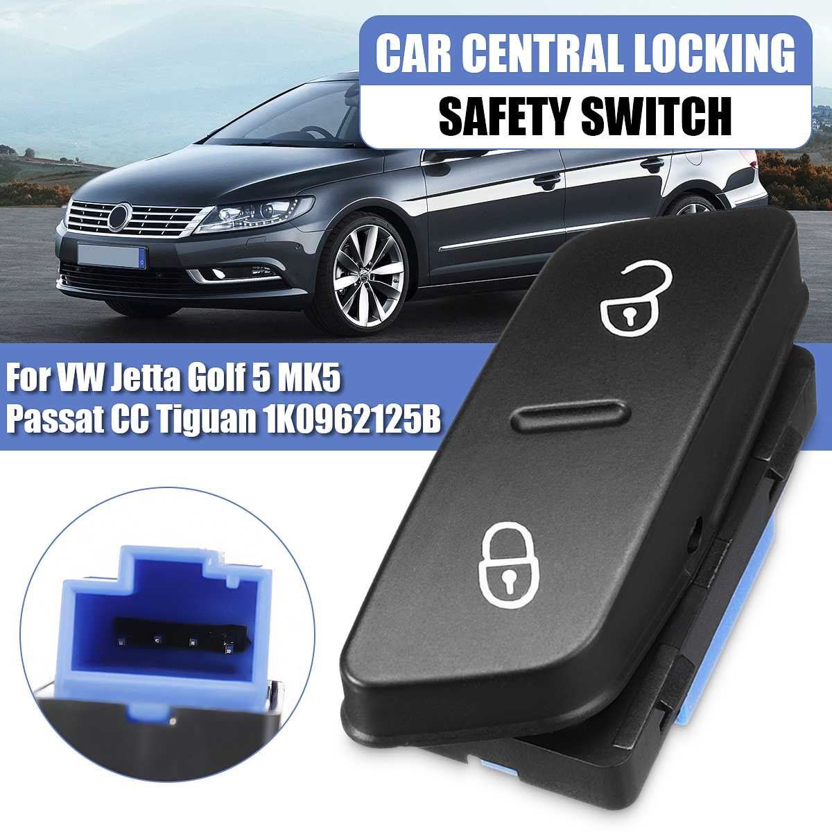 Car Central Locking Safety Switch Button Door Lock 1K0962125B For Volkswagen For VW Jetta Golf 5 MK5 Passat CC <font><b>Tiguan</b></font> 2005 -2014 image