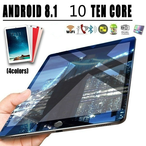 10 Inch Ten Core 4G Network WiFi Tablet PC RAM 6GB ROM 128GB Android 8.1 Arge 1280*800 IPS Screen Dual SIM Dual Camera Rear