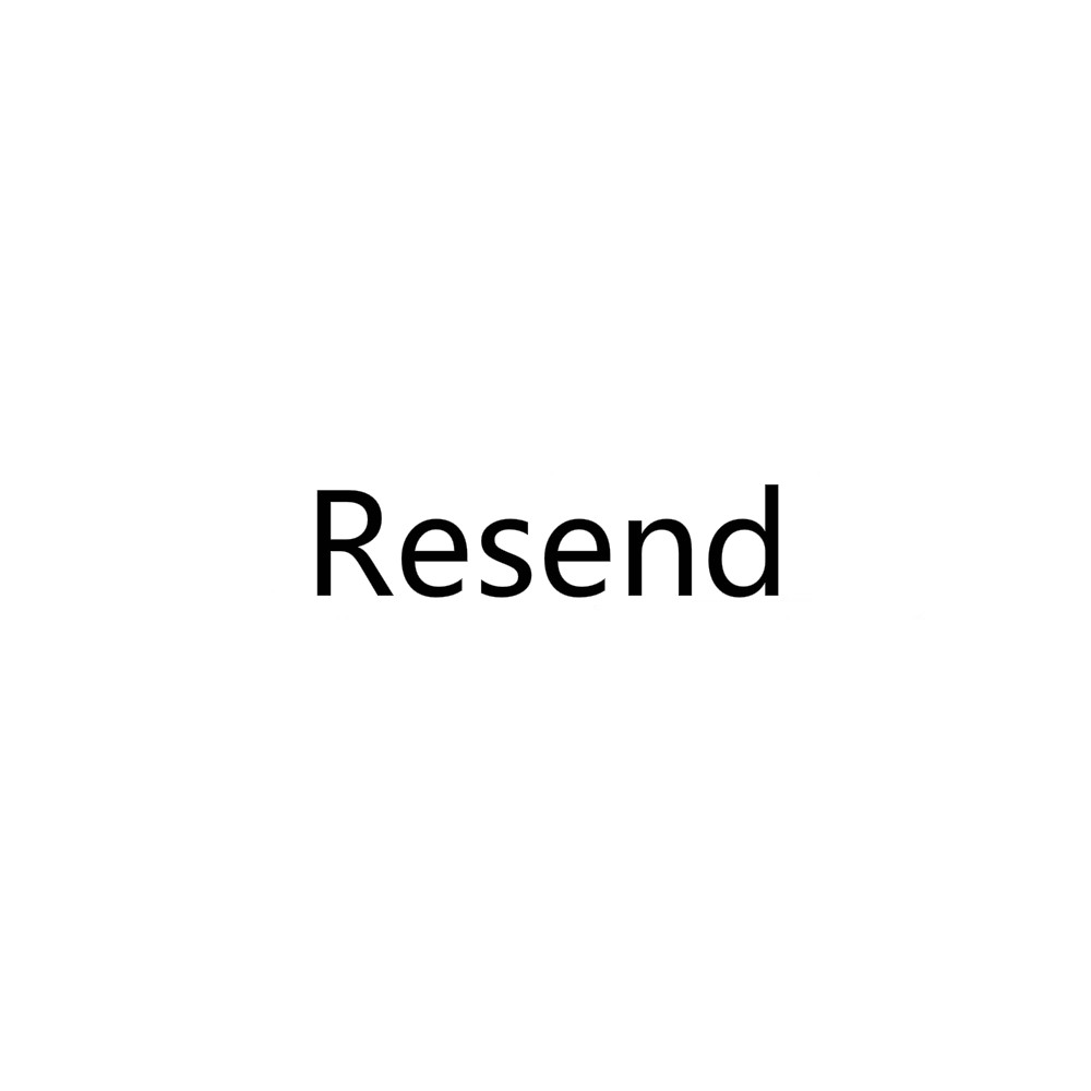Resend ( shipping fee, resend , please remark the information needed under order)