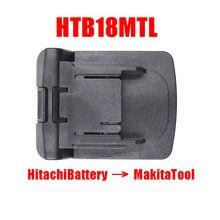 Daupine-Adaptador convertidor HTB18MTL, batería de iones de litio de 18V, se puede usar Hitachi, BSL1830 en Makita 18V, herramienta eléctrica de litio LXT