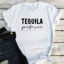Tequila Shirt Drinking Tee Plus Size 90s Aesthetic Top Girls Women Funny Tshirt 21st Birthday Party Streetwear Clothes(China)