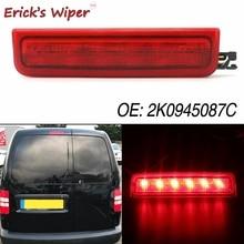 Erick's Wiper Rear Brake Light For VW Caddy 2004-2015 III Box Estate Tail Stop Lamp Bulbs OE Equivalent 2K0945087C