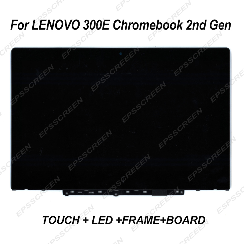 new 11.6 screen for Lenovo 300e Chromebook 2nd Gen  5D10T79505 / 5D10Y67266 / 5D10X55387 panel touch display+LED +BEZEL