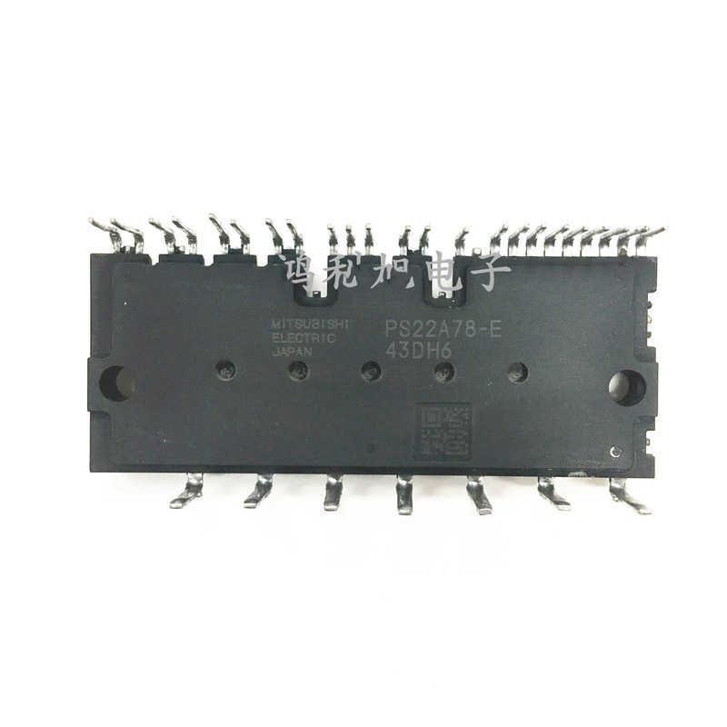 Fangfang PS22A78-E PS21A7A PS22A73 PS22A76 PS21A79 Nouveau Module Original Voltage : PS21A7A