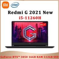 2021 New Xiaomi Redmi G Gaming Laptop Intel i5-11260H 16GB DDR4 RAM 512GB SSD RTX 3050 GPU 16.1'' 144Hz FHD Screen Game Notebook 1