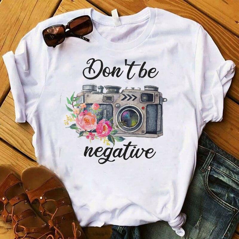 Women T-shirts Camera Don't Be Negative Printed Summer Short Sleeve Tee Shirt Harajuku Fashion Streetwear Tops Female Clothes