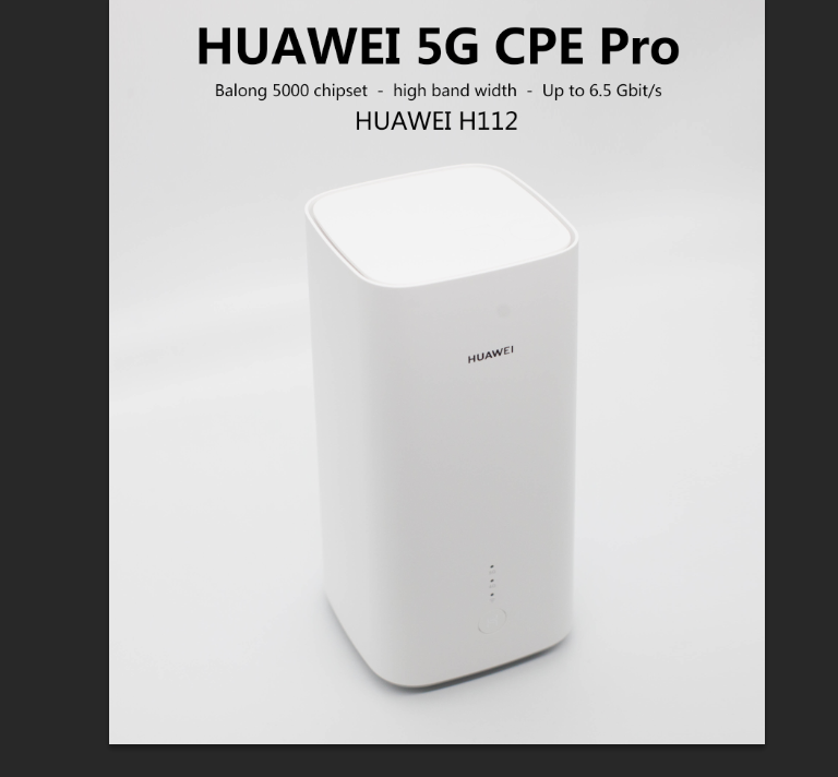Huawei 5G CPE Pro(H112-372)5G NSA+SA(n41/n77/n78/n79),4G LTE(B1/3/5/7/8/18/19/20/28/32/34/38/39/40/41/42/43) CPE Wireless Router