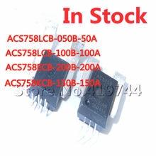ACS758 50A 100A 150A 200A ACS758LCB-050B ACS758LCB-100B ACS758KCB-150B ACS758ECB-200B Датчик тока