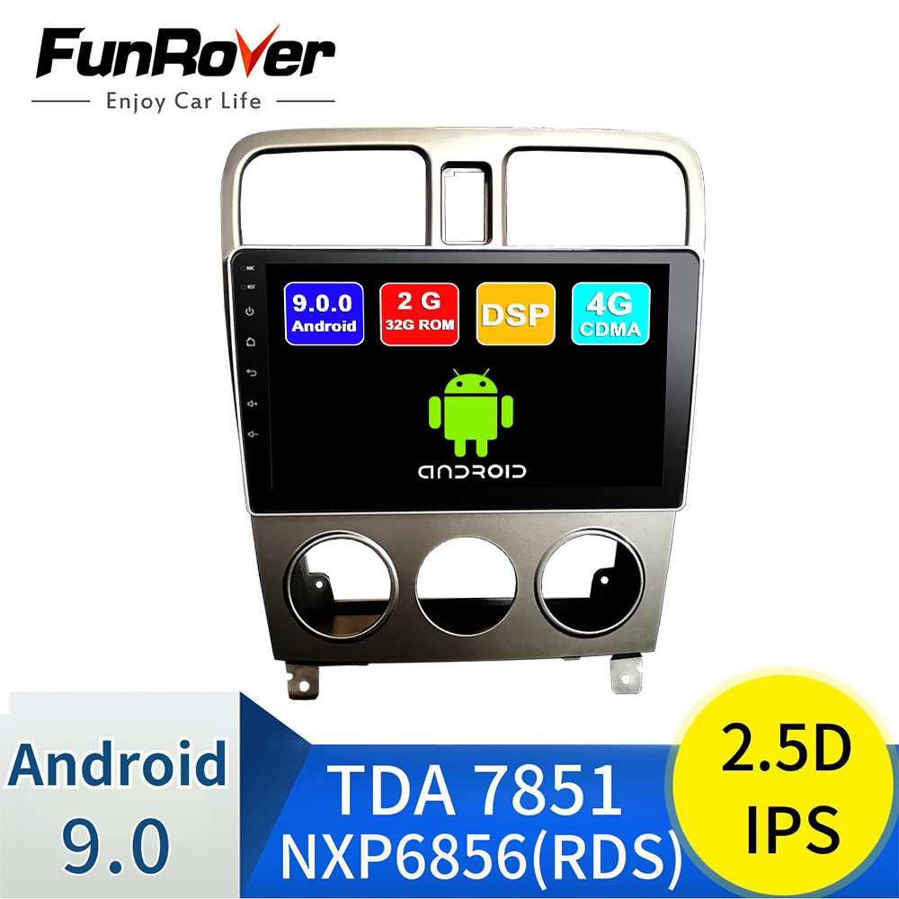 FUNROVER IPS+2.5D For Subaru Forester 2004-07 <font><b>2din</b></font> android9.0 Car Radio Multimedia Player <font><b>autoradio</b></font> Navigation GPS 2G+32G no dvd image