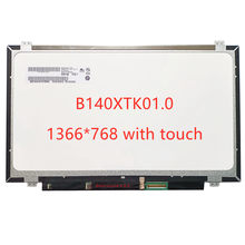 B140XTK01.0 Laptop LCD Touch Screen N140BGN-E42 1366*768 edp 40 pins TN display panel replacement