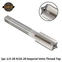 1pc 1/2-28 UNEF 9/16-20 HSS Machine Hand Tap Voor Metaalbewerking Keizerlijke Eenheden Draad Tap schroef Tap Boor Hand Tap