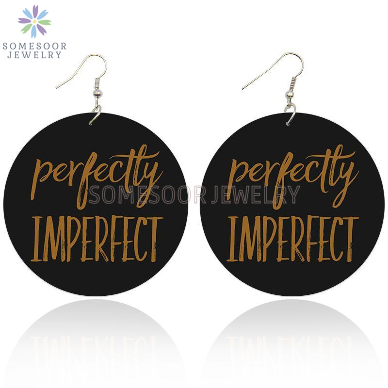SOMESOOR Perfectly Imperfect Black Sayings Wooden Drop Earrings Double Sides Printed Photos Wood Ear Dangle For Women Gifts