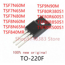 TSF7N60M 10PCS TSF8N65M TSF9N90M TSF80R380S1 TO-220F