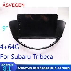9 Cal Android 8.1 samochodowy odtwarzacz wideo dla Subaru Tribeca Auto nawigacja samochodowa wideo Multimedia GPS jednostka główna odtwarzacz