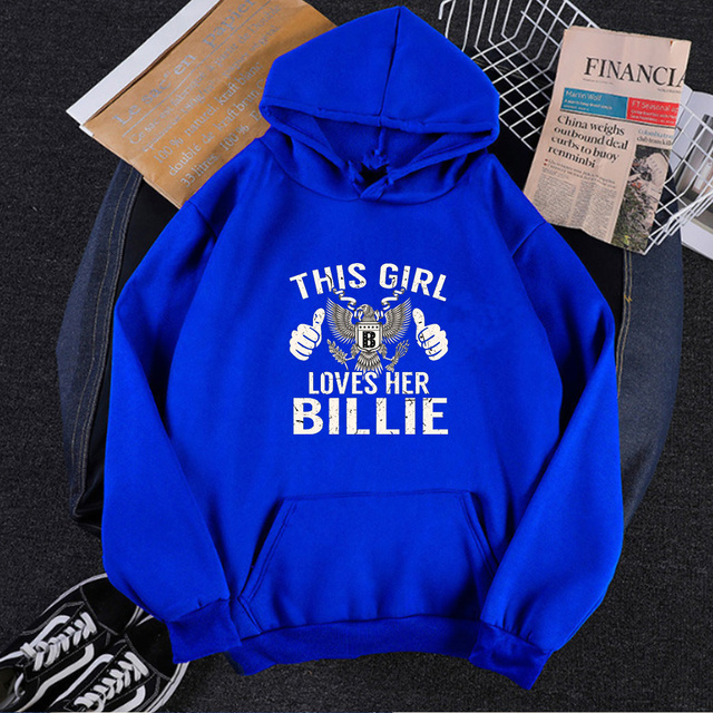 THIS GIRL LOVES HER BILLIE THEMED HOODIE (4 VARIAN)