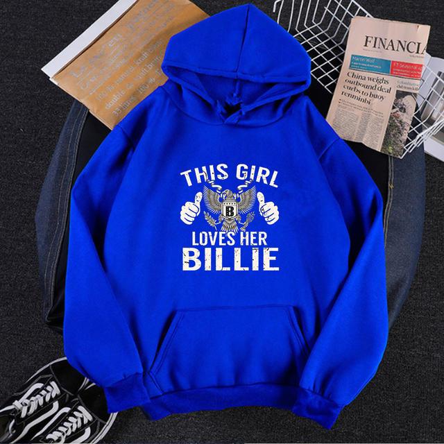 THIS GIRL LOVES HER BILLIE THEMED HOODIE (4 VARIAN)
