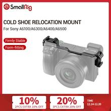 SmallRig Cold Shoe Relocation Mount for Sony A6300/A6400/A6500 Double Cold Shoe Extension Mount For Microphone/Monitor/LCD  2334