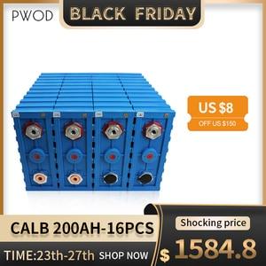 PWOD CALB 3.2V 200ah LiFePO4 cell16PCS Rechargeable Battery 48V200AH 24V400Ah Lithium iron phosphate packs solar EU US TAX FREE