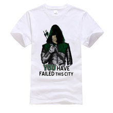 Green Arrow Superhero Cool Tshirt You Have Failed This City Fashion Leisure Grea