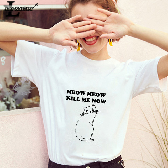 Lei SAGLY meow meow kill me now Cute Cat Women T Shirt Harajuku Female Short Sleeve kawaii Casaul Plus Size Tee Tops