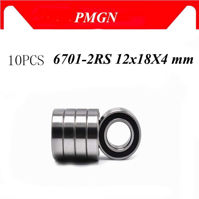 PMGN 10PCS ABEC-5 6701-2RS High quality 6701RS 6701 2RS RS 12x18X4 mm Miniature Rubber seal Deep Gro