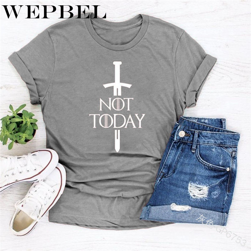 WEPBEL Women's T-Shirt Fashion Not Today Graphic Arya Stark Shirt Tees Funny Game Of Thrones T-Shirt