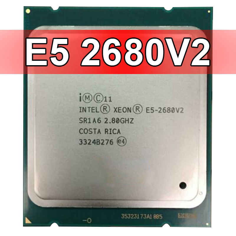 Intel Xeon E5-2680 V2 10-Core 2.80GHz/25M Processor SR1A6 LGA2011 CPU E5-2680V2