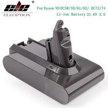 3000 мАч 21,6 в 3,0 Li-Ion Батарея для Dyson V6 DC58 DC59 DC61 DC62 DC74 SV09 SV07 SV03 965874-02 пылесос Батарея& 2,2 мА-ч
