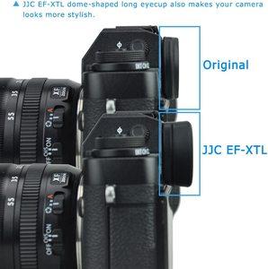Image 3 - JJC Eyepiece Eyecup Viewfinder Eye Cup for Fuji X T4 X T3 X T2 X T1 XT4 XT3 XT2 XT1 X H1 XH1 GFX100 GFX 50S Replaces  EC XT L