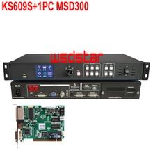 KS609S + 1 قطعة MSD300 الصمام معالج فيديو المدخلات USB/HDMI/DVI/VGA/CVBS/SDI 1920*1200 MCTRL300 LED شاشة تأجير الفيديو المعالج