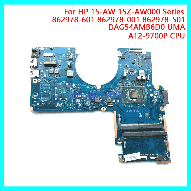 For HP 15 15-AW 15Z-AW000 Series Laptop Motherboard 862978-601 862978-001 862978-501 DAG54AMB6D0 UMA A12-9700P PC NB 100% full