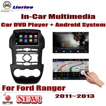 For Ford Ranger 2011~2013 Car Android Player DVD GPS Navigation System HD Screen Radio Stereo Integrated Multimedia