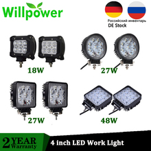 Willpower 4 inch 18W 27W 48W Offroad Car 4WD Truck Tractor Boat Trailer 4x4 SUV ATV 24V 12V Spot Flood LED Work Light 12V 24V стоимость