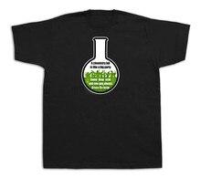 Una Maglietta Intelligente Intelligente Maglietta Grande Partito Laboratorio Chimica moda stile classico Tee Shirt