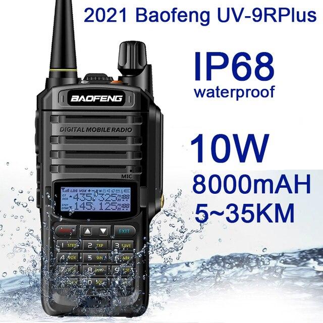 2021Nieuwe Baofeng UV 9RPlus 10W IP68 Walkie Talkie Waterdichte Dual Band Portable Cb Jacht Ham Radio UV9RPlus U/vhf Transceiver