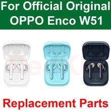 Original OPPO Enco W51 Kopfhörer TWS Rechten Ohrhörer Links Kopfhörer Ladung Box Ersatz Teile