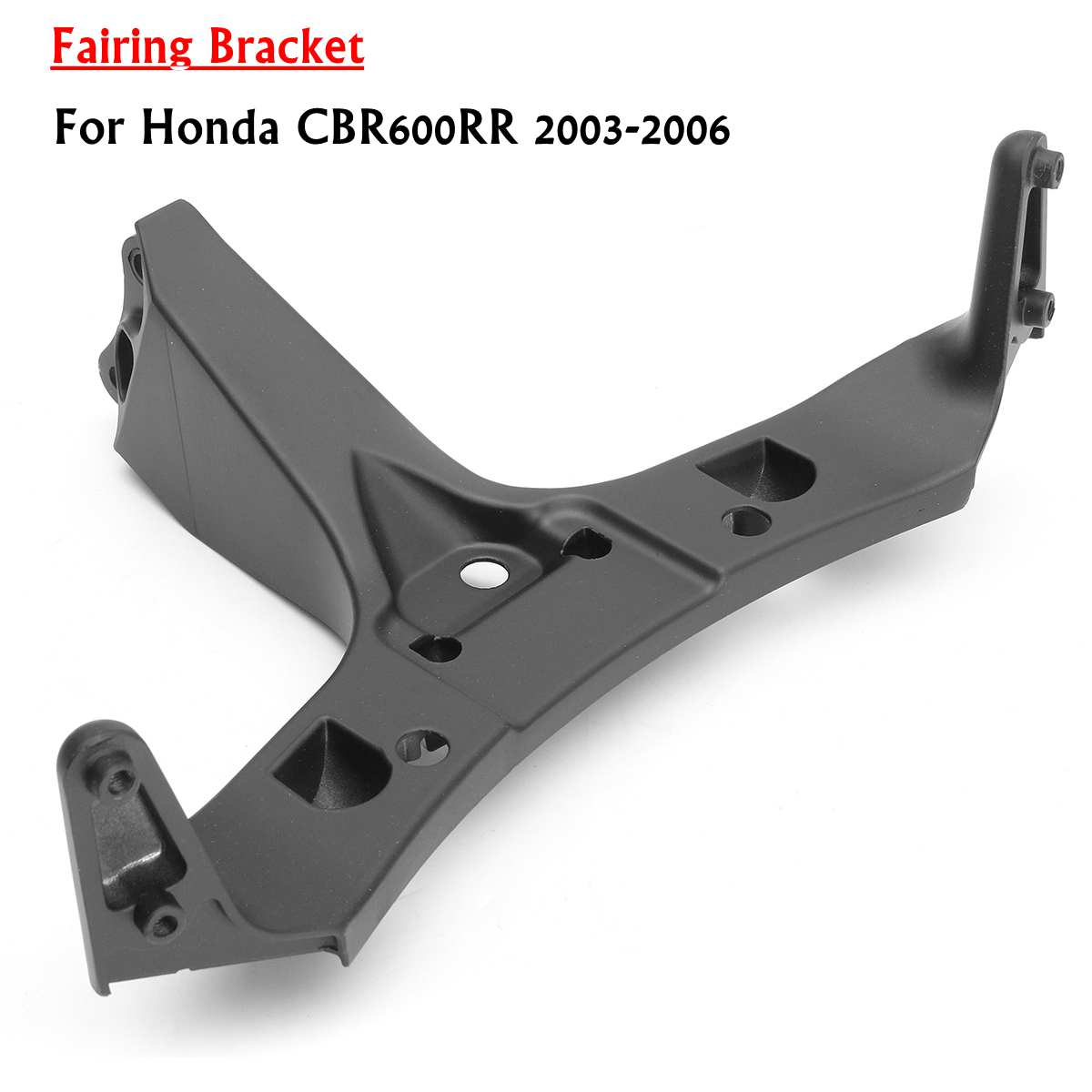 Front Headlight Fairing Bracket Front Upper Fairing Stay Bracket For Honda CBR600RR CBR 600RR 2003 2004 20054 2006 Black