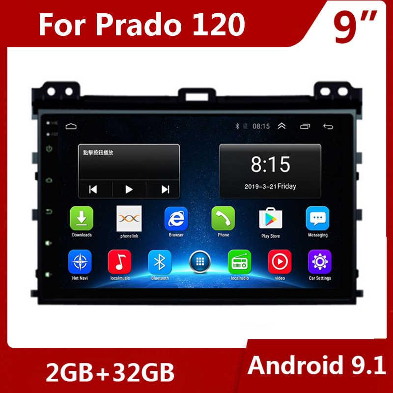 "9 ""Android 9.1 สำหรับ TOYOTA PRADO Land Cruiser 120 2004-2009 รถวิทยุเครื่องเล่นวิดีโอมัลติมีเดีย 2 DIN DVD GPS นำทาง WIFI"