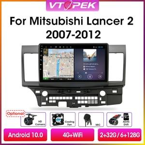 """Image 1 - Vtopek 10.1 """"4G + 64G DSP 2din Android 10.0 samochodowe Radio odtwarzacz multimedialny dla Mitsubishi Lancer 2007 2012 nawigacja GPS jednostka główna"""