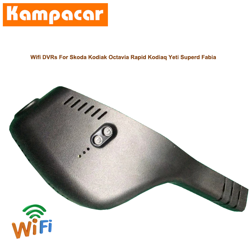Kampacar Car Wifi DVR Video Recorder For Skoda Kodiak Octavia Rapid Kodiaq Yeti Superd Fabia 2018 2019 Dash Cam Camera Cars Dvrs