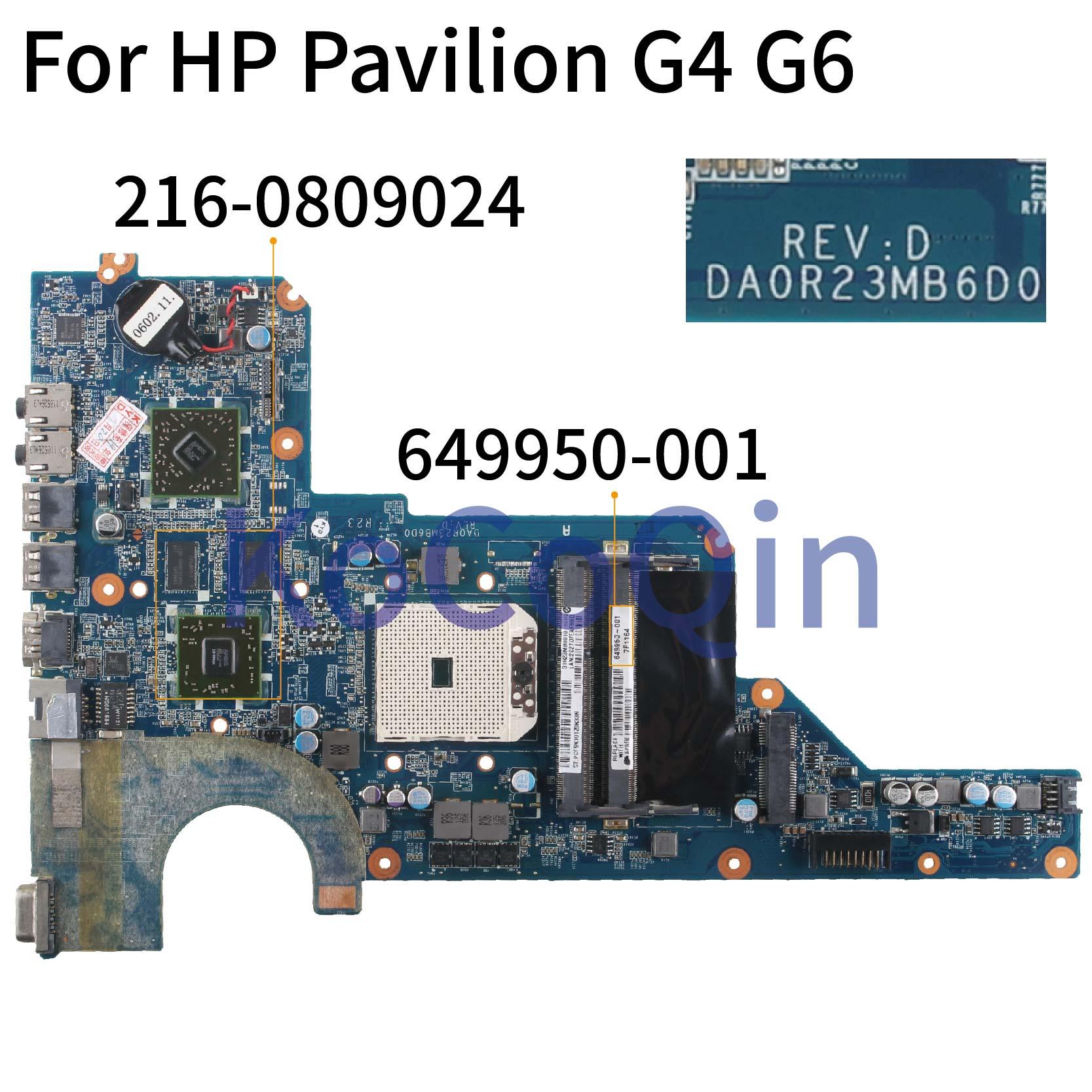 KoCoQin Laptop Motherboard For HP Pavilion G4 G6 HD6470 Socket FS1 Mainboard 649950-001 649950-501 DA0R23MB6D0 216-0809024