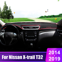 For Nissan X-trail X trail t32 2014-2017 2018 2019 Car Dashboard Cover Mats Avoid Light Pad Instrument Platform Desk Carpets car dashboard mat cover pad sun shade instrument covers protective carpet for nissan rogue x trail xtrail x trail t32 2014 2018