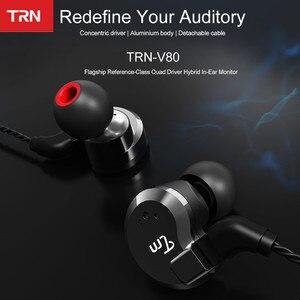 Image 4 - TRN V80 2BA + 2DD hibrid Metal kulak kulaklık HIFI DJ Monito koşu spor kulaklık kulak tıkacı kulaklık ayrılabilir kablo AS10 \ T2 \ V30