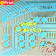 (5 stücke)(10 stücke) 100% original neue COF TAB NT39530H C5203A