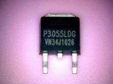10 шт. P3055LDG P3055LD материнская плата LCD аксессуары Высокое напряжение MOS трубка molewei TO-252