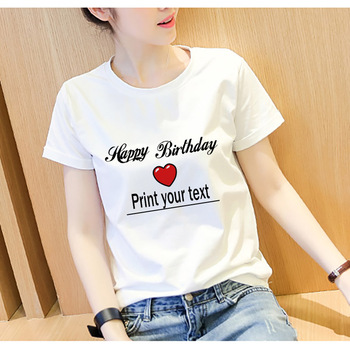 White T-shirt DIY Your Text To Tshirt on Birthday Gift Couple/Friends T-shirt Holiday Gift Print Heat Transfer Technology image