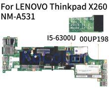 KoCoQin Laptop motherboard Für LENOVO Thinkpad X260 Core SR2F0 I5-6300U Mainboard 00UP198 BX260 NM-A531 100% Getestet