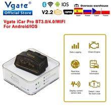 Vgateのicarプロelm 327 bluetooth 4.0 OBD2車診断スキャナーobd 2 wifi elm327 V2.2自動スキャンツールODB2アンドロイド/ios