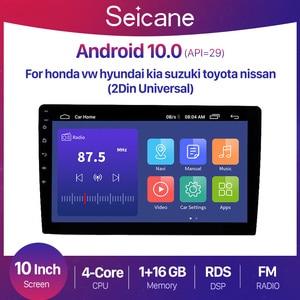 Image 1 - Seicane 10 Inch Android 10.0 Universal GPS Car Radio Stereo Multimedia Player for honda vw hyundai kia suzuki toyota nissan 2din